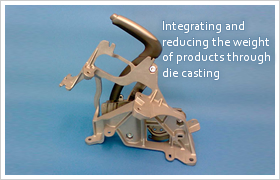 Integrating and reducing the weight of products through die casting